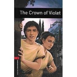 """The Crown of Violet"" Geoffrey Trease/ Oxford Bookwords Library, Stage 3, 1000 Headwords/ Très bon état/ Livre broché"
