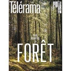 TELERAMA n°3720 01/05/2021 Faire renaître la forêt/ Florence Cestac/ Lucile Richardot/ Marseille privatisé?/ Françoise D'Eaubonne