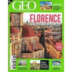 GEO n°506 avril 2021  Florence, un désir d'Italie/ Les Bardenas Reales/ Nouvelle-Zélande, vertige de nature/ Auroville, l'utopie