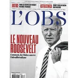 """L'OBS n°2947 22/04/2021  Joe Biden: le nouveau Roosevelt/ Enquête sur le vaccin Astrazenecca/ Parquet national financier/ """"La servante écarlate"""""""