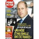 POINT DE VUE n°3797 26/05/2021  La colère du prince William/ La reine Maxima a 50 ans/ Florian Zeller/ Napoléon & Joséphine par Chaumet