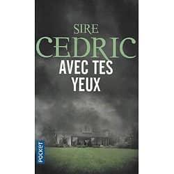 """""""Avec tes yeux"""" Sire Cedric/ Comme neuf/ Livre poche"""