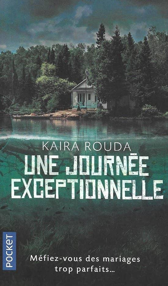"""""""Une journée exceptionnelle"""" Kaira Rouda/ Comme neuf/ 2019/ Livre poche"""