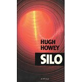 """Silo"" Hugh Howey/ Bon état/ Livre grand format"