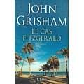 """Le cas Fitzgerald"" John Grisham/ Bon état/ Livre grand format"