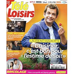 "TELE LOISIRS n°1839 29/05/2021  Laurent Mariotte/ ""Dirty John""/ ""Fort Boyard""/ La Fayette/ Renaud/ Bricolage"