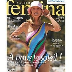 VERSION FEMINA n°1002 14/06/2021  A nous le soleil!/ Clara Luciani/ Evasion: destinations mythiques/ Méditation
