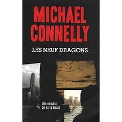 """""""Les Neuf Dragons"""" Michael Connelly/ Très bon état/ Livre grand format"""