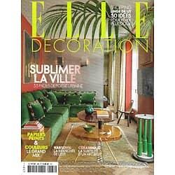 ELLE DECORATION n°286 février-mars 2021  Sublimer la ville/ Le design Libanais/ Varsovie branchée/ Hugo Toro/ Linge de lit