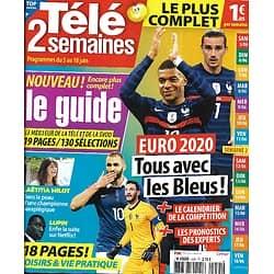 "TELE 2 SEMAINES n°455 05/06/2021  Euro 2021: Tous avec les Bleus!/ ""Lupin""/ Laëtitia Milot/ Amandine Petit"