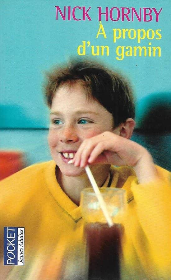 """A propos d'un gamin"" Nick Hornby/ Très bon état/ Livre poche"