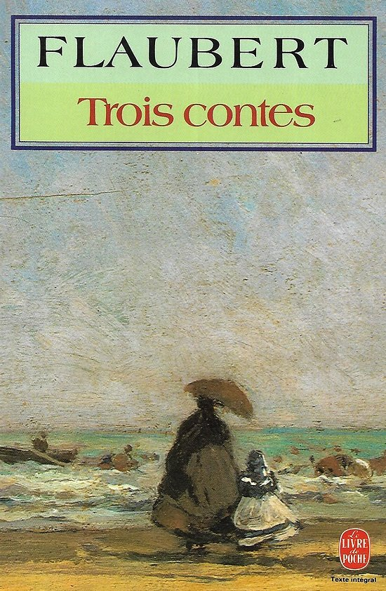 """""""Trois contes"""" Flaubert/ Comme neuf/ 1995/ Livre de poche"""