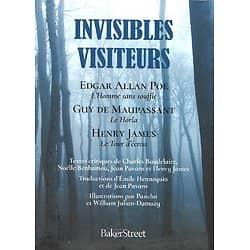 """""""Invisibles visiteurs"""" Textes d'Edgar Allan Poe, Guy de Maupassant & Henry James/ Comme neuf/ 2020/ Livre broché"""