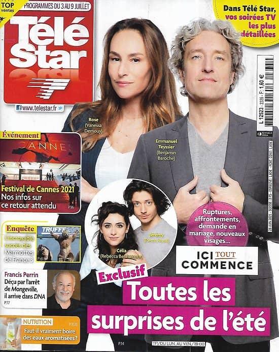 """TELE STAR n°2335 03/07/2021  """"Ici tout commence"""" Les surprises de l'été/ Meryl Streep/ Antonio Banderas/ Cannes 2021"""