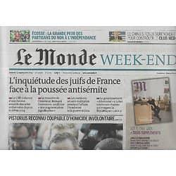 LE MONDE n°21665 13/09/2014  Hausse de l'antisémitisme/ Pistorius reconnu coupable/ Indépendance de l'Ecosse/ Invictus Games/ Entretien avec Le Clézio
