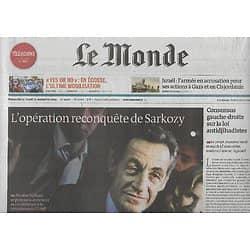 LE MONDE n°21666 14/09/2014  L'opération reconquête de Sarkozy/ Netflix débarque/ L'armée israélienne critiquée/ Indépendance écossaise