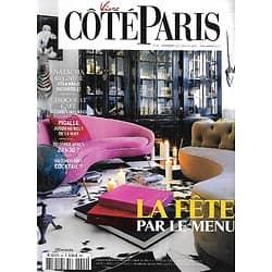 VIVRE COTE PARIS n°42 déc.2015- janv.2016  La Fête par le menu/ Natacha Régnier et la magie du châtelet/ Chocolat-café, accords intenses/ Pigalle la nuit