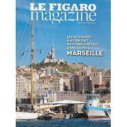 LE FIGARO MAGAZINE n°21708 23/05/2014  Les 50 choses à avoir fait au moins une fois dans sa vie à Marseille/ Le pape François/ James Ellroy/ Spécial montagne en été