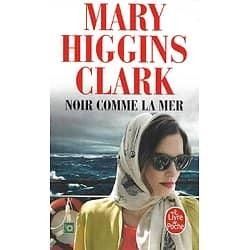 """""""Noir comme la mer"""" Mary Higgins Clark/ Très bon état/ 2018/ Livre poche"""
