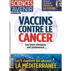 SCIENCES ET AVENIR n°892 juin 2021  Vaccins contre le cancer/ Fusion nucléaire/ Les 4 chantiers de la Méditerranée/ 5G & santé
