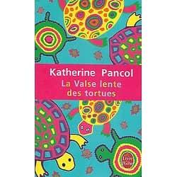 """""""La valse lente des tortues"""" Katherine Pancol/ Bon état/ Livre poche"""