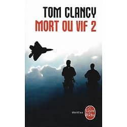 """Mort ou vif 2"" Tom Clancy/ Bon état/ Livre poche"