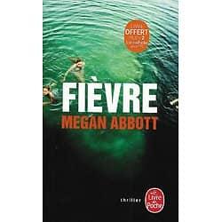 """""""Fièvre"""" Megan Abbott/ Très bon état/ Livre poche"""