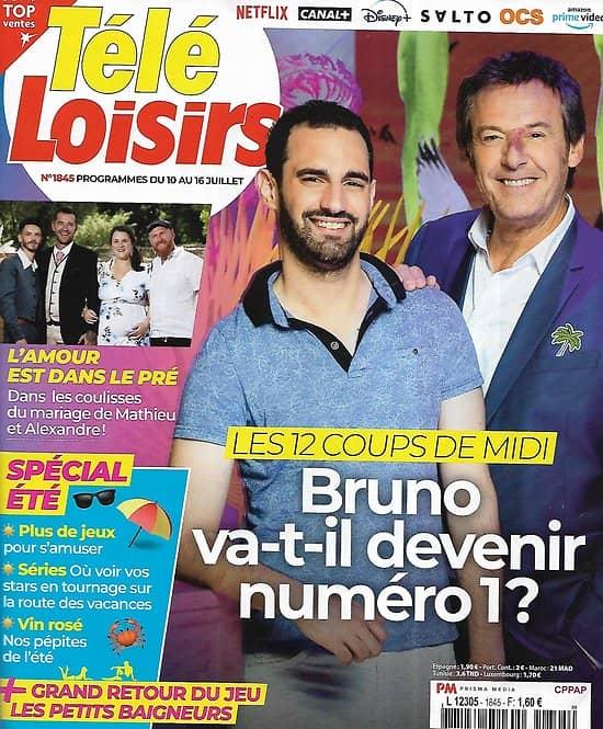 """TELE LOISIRS n°1845 10/07/2021  """"Les 12 coups de Midi"""" Bruno n°1?/ """"L'amour est dans le pré""""/ Jean Tezenas du Montcel à """"Fort Boyard""""/ Spécial été"""