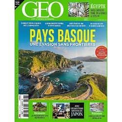 GEO n°507 mai 2021  Pays basque, une évasion sans frontières/ Egypte: l'oasis de Siwa/ Mystérieuse cité en Birmanie/ Vallée secrète du Pakistan