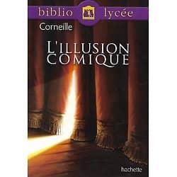 """""""L'illusion comique"""" Pierre Corneille/ BiblioLycée/ Bon état/ Livre poche"""