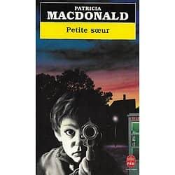 """""""Petite soeur"""" Patricia MacDonald/ Bon état/ Livre poche"""