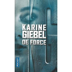 """De Force"" Karine Giebel/ Comme neuf/ Livre poche"