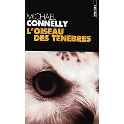 """""""L'oiseau des ténèbres"""" Michael Connelly/ Bon état/ 2003/ Livre poche"""