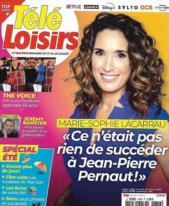 "TELE LOISIRS n°1846 17/07/2021  Marie-Sophie Lacarrau/ ""The Voice"" 10 ans/ Jérémy Banster/ ""Top Gun""/ Teddy Riner/ Amy Winehouse"