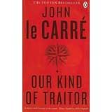 """""""Our Kind of Traitor"""" John La Carré/ Bon état/ 2014/ Livre poche"""