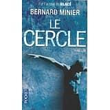 """""""Le cercle"""" Bernard Minier/ Très bon état/ Livre poche"""