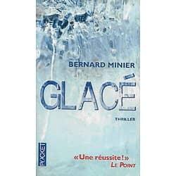 """Glacé"" Bernard Minier/ Bon état/ Livre poche"
