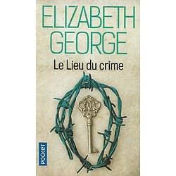 """""""Le lieu du crime"""" Elizabeth George/ Très bon état/ Livre poche"""