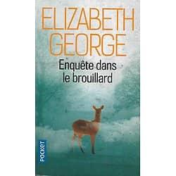 """""""Enquête dans le brouillard"""" Elizabeth George/ Très bon état/ Livre poche"""