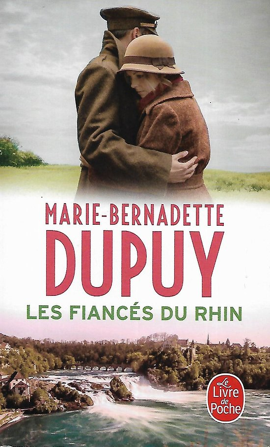 """""""Les Fiancés du Rhin"""" Marie-Bernadette Dupuy/ Très bon état/ Livre poche"""