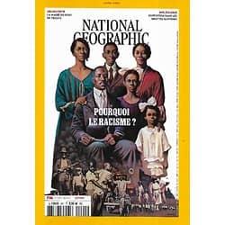 NATIONAL GEOGRAPHIC n°261 juin 2021  Pourquoi le racisme?/ France: idées reçues/ Le massacre de Tulsa/ Grottes slovènes/ Port de Trieste