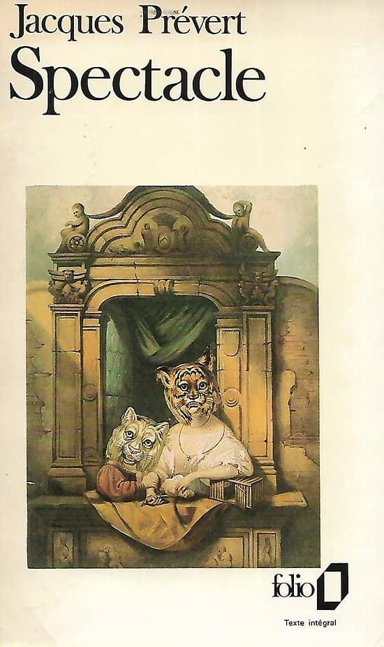 """""""Spectacle"""" Jacques Prévert/ 1988/ Bon état/ Folio/ Livre poche"""