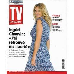 """TV MAGAZINE n°1800 01/08/2021 Ingrid Chauvin: """"J'ai retrouvé ma liberté""""/ """"Les routes de l'impossible'"""