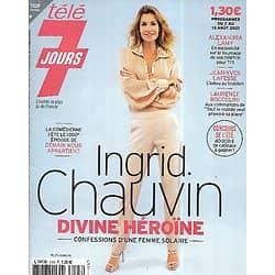 TELE 7 JOURS n°3193 07/08/2021  Ingrid Chauvin, divine héroïne/ Alexandra Lamy/ Emily Blunt/ Jean-Yves Lafesse/ Julie Zenatti