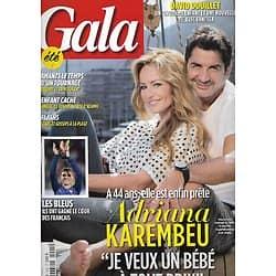 GALA n°1205 13/07/2016  Adriana Karembeu/ Les Bleus-Equipe de France/ Bardot & Trintignant/ David douillet/ Beyoncé/ Slimane/ Adamo