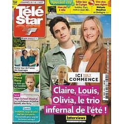"""TELE STAR n°2340 07/08/2021  """"Ici tout commence"""" Le trio infernal de l'été!/ Tournages en France/ Nathalie Marquay/ Mélanie Maudran/ Barbra Streisand/ Megan Boone"""