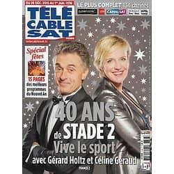 Télé Cable Sat n°1338 26/12/2015  40 ans de Stade 2, avec Gérard Holtz & Céline Géraud/ Walt Disney/ Dan Carter/ Spécial fêtes