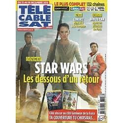 """Télé Cable Sat n°1336 12/12/2015  """"Star Wars VII"""" côté lumineux/ """"Contact"""" Thomas Jouannet/ """"La famille Bélier"""" Louane Emera"""