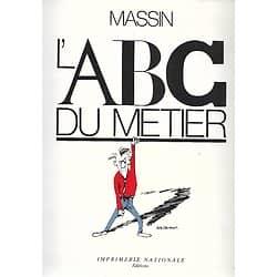 """""""L'ABC du métier"""" Messin/ Excellent état/ 1989/ Livre grand format"""