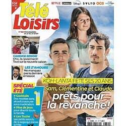 "TELE LOISIRS n°1851 21/08/2021  ""Koh-Lanta"" fête ses 20 ans/ Claude Dartois, Sam & Clémentine/ Collector"